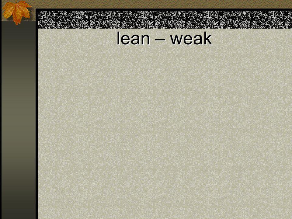 lean – weak