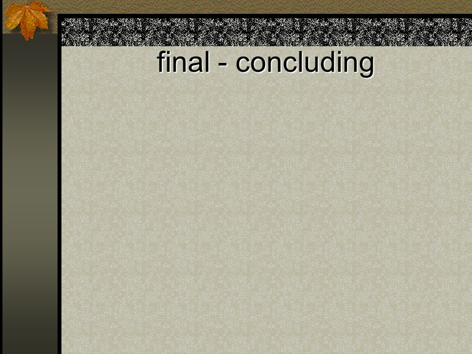 final - concluding