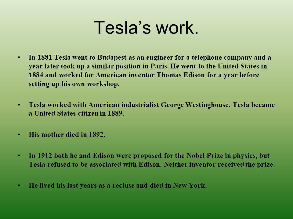 Tesla's work.