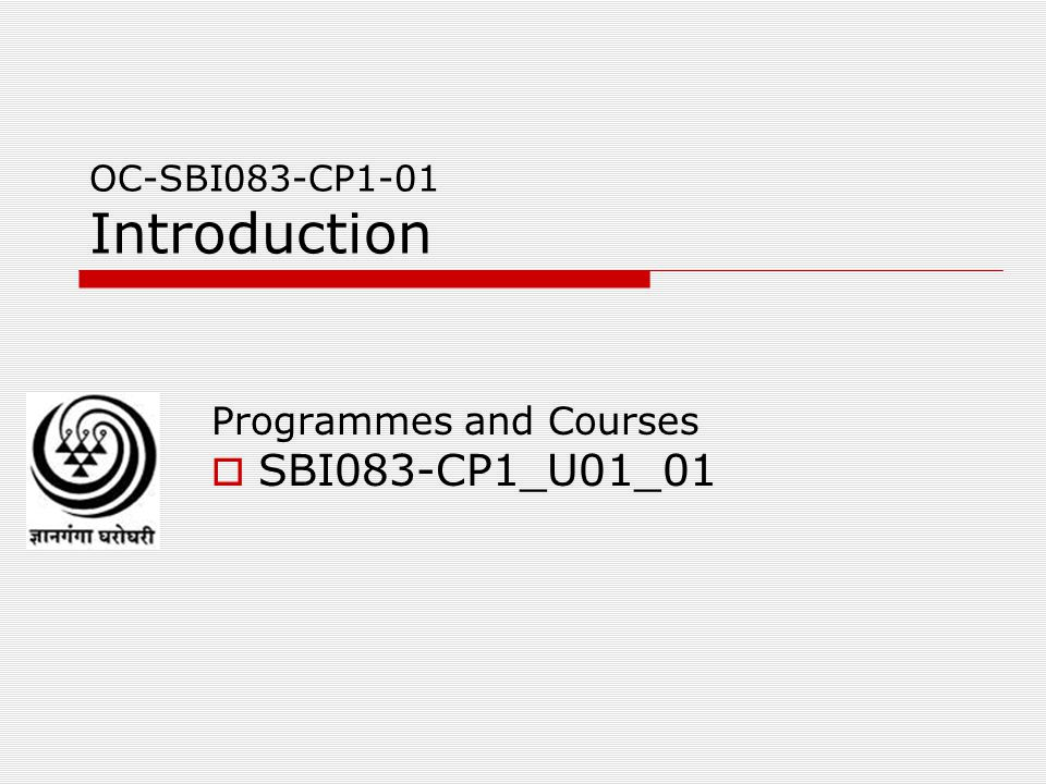 OC-SBI083-CP1-01 Introduction Programmes and Courses  SBI083-CP1_U01_01
