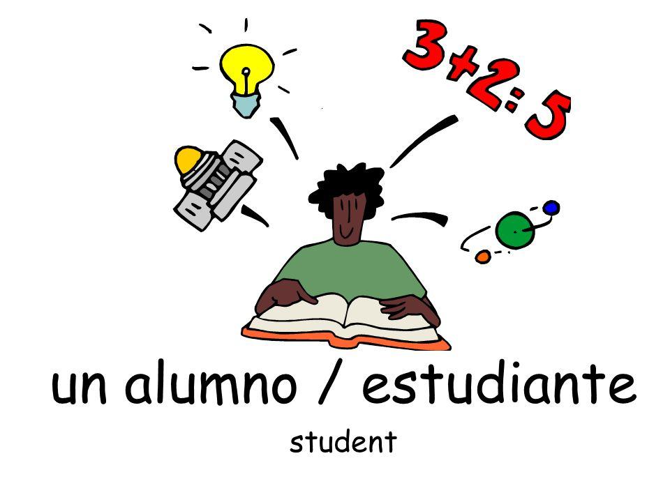 un alumno / estudiante student