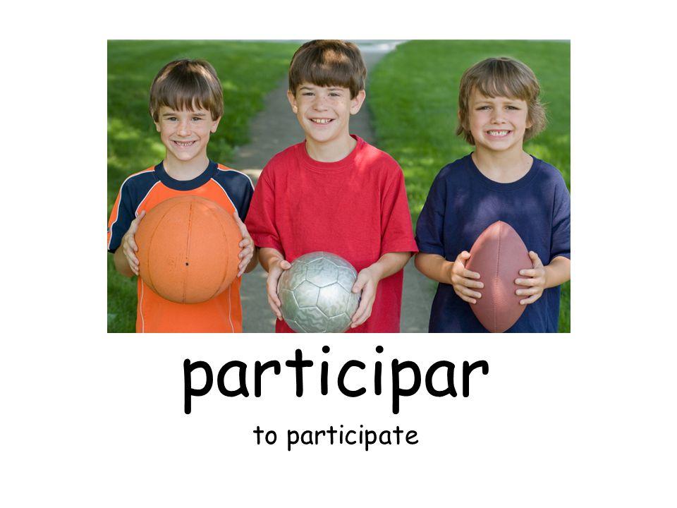 participar to participate