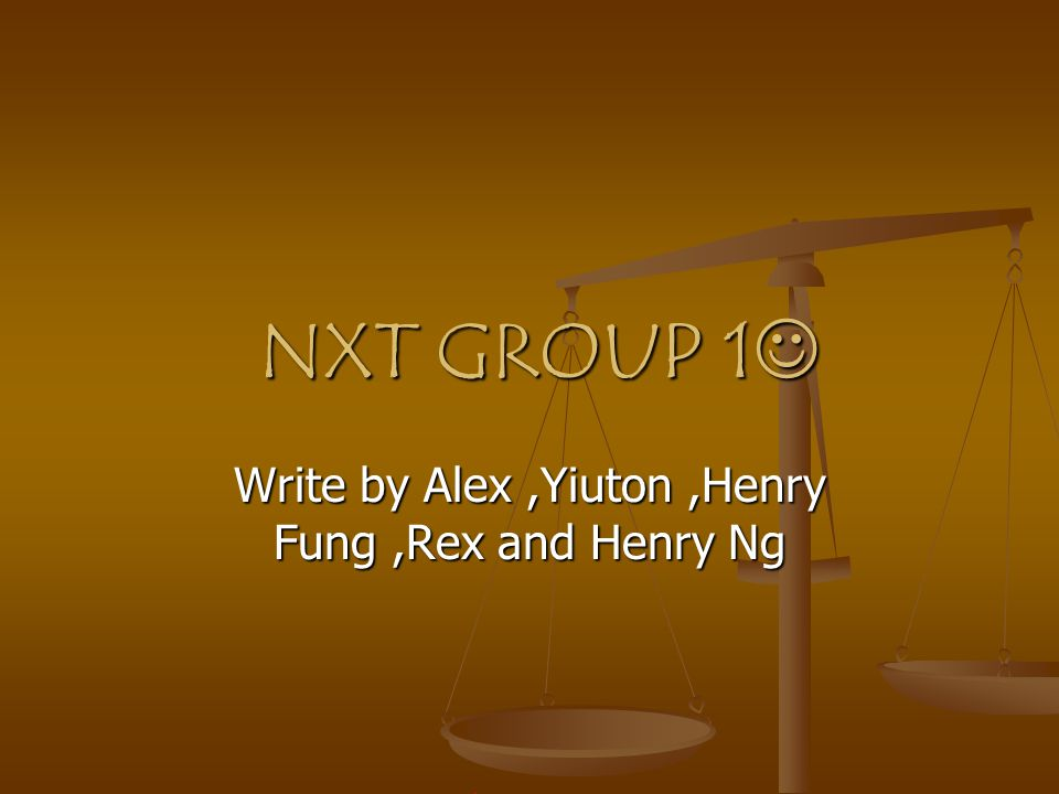 Our group have five people AlexYiuton Henry Fung Henry Ng Rex