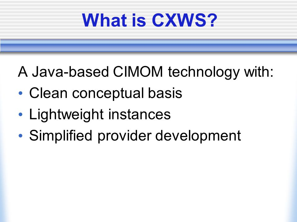 What is CXWS.
