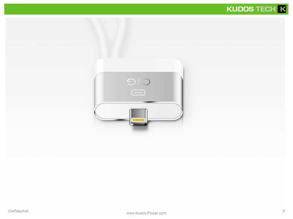 www.Kudos-Power.com Confidential9