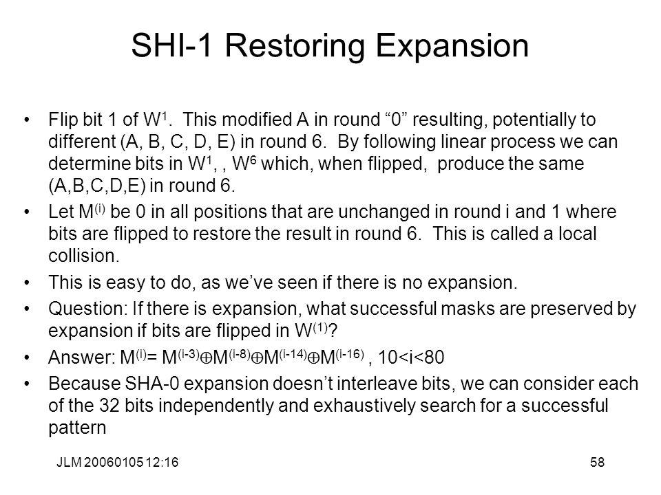 JLM 20060105 12:1658 SHI-1 Restoring Expansion Flip bit 1 of W 1.