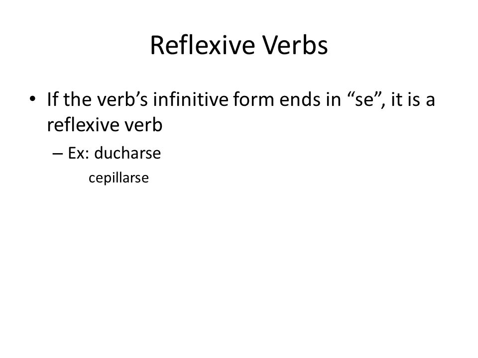 Reflexive pronouns The reflexive pronouns are: me, te, se, nos, os menos teosse