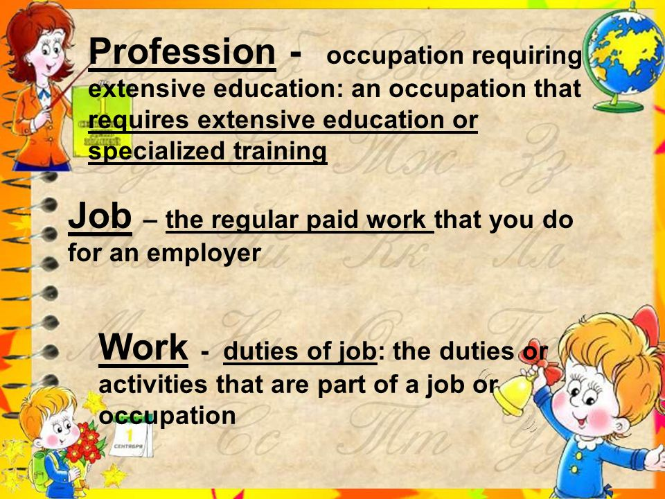 Do you know the difference Do you know the difference PROFESSION JOB WORK