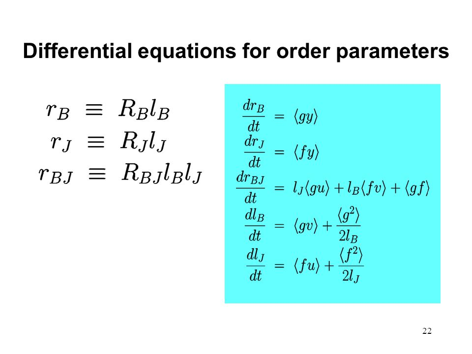 22 Differential equations for order parameters