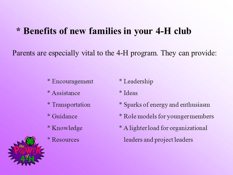 Parents are especially vital to the 4-H program.