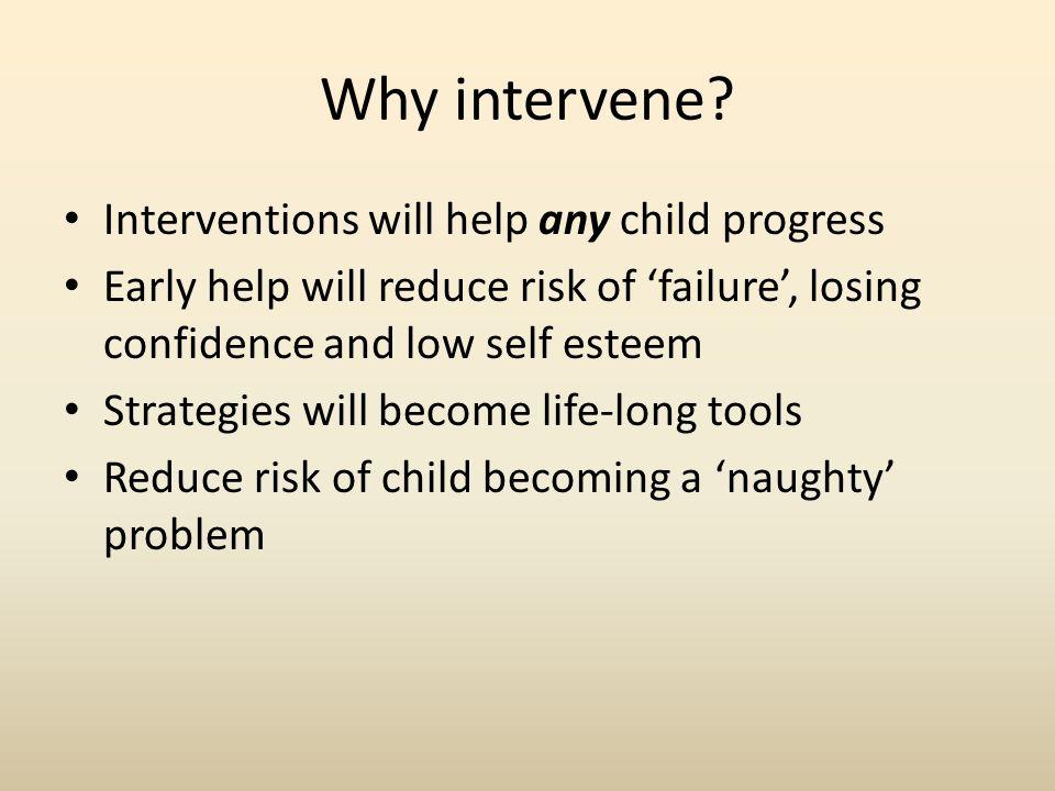 Why intervene.