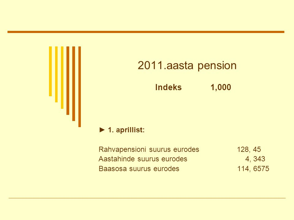 2011.aasta pension ► 1.