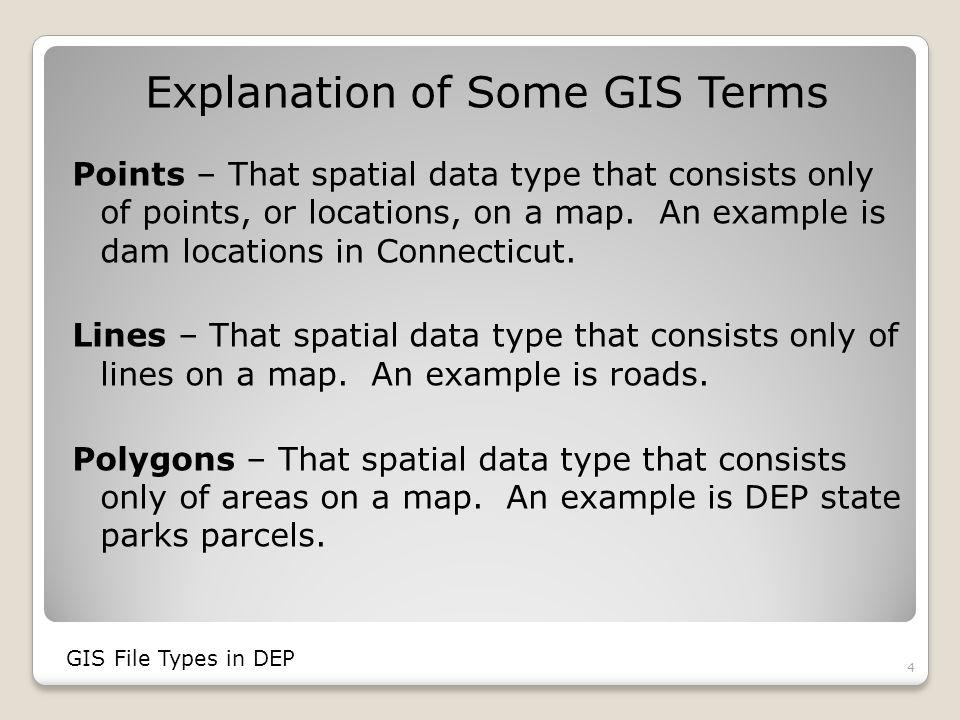 Example of ArcSDE Files 15 GIS File Types in DEP