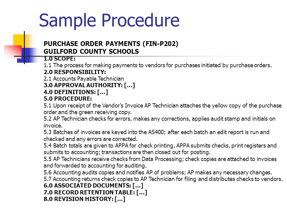 PURCHASE ORDER PAYMENTS (FIN-P202) GUILFORD COUNTY SCHOOLS 1.0 SCOPE: 1.1 The process for making payments to vendors for purchases initiated by purchase orders.