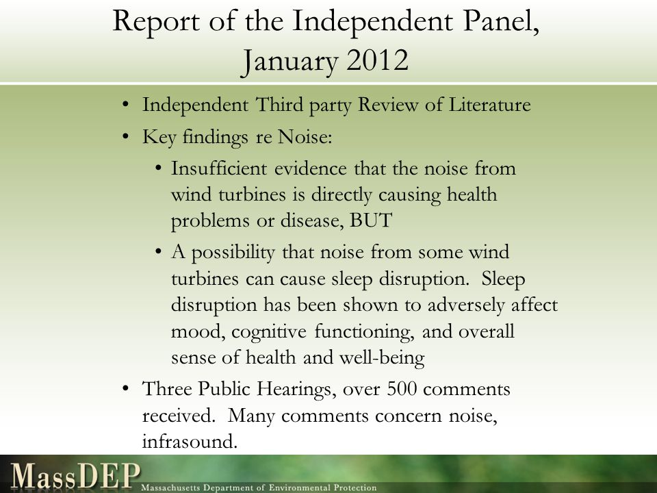 Report of the Independent Panel, January 2012 Independent Third party Review of Literature Key findings re Noise: Insufficient evidence that the noise