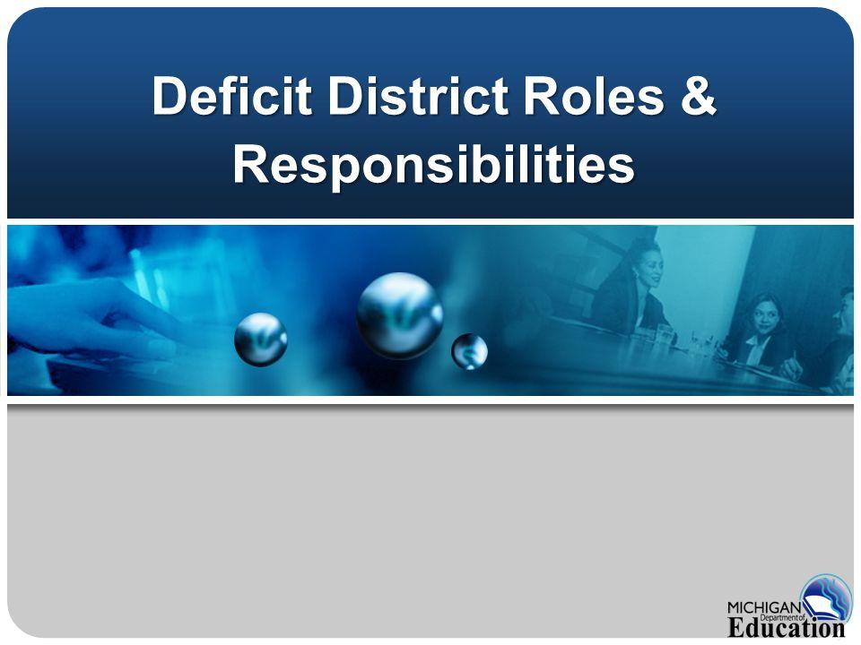 Deficit District Roles & Responsibilities