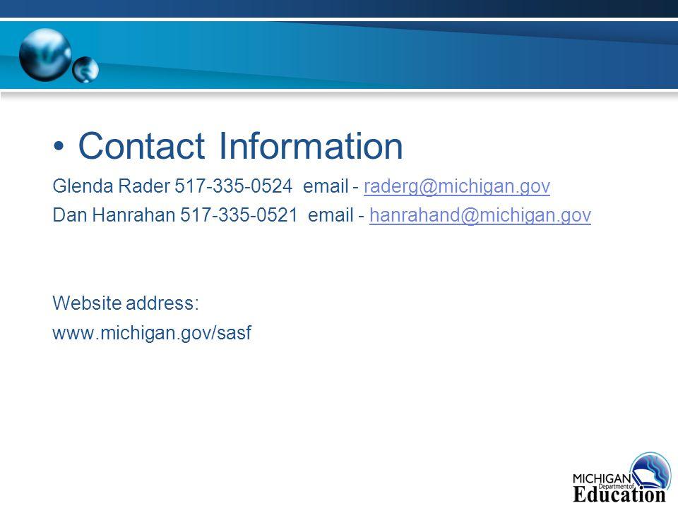 Contact Information Glenda Rader 517-335-0524 email - raderg@michigan.govraderg@michigan.gov Dan Hanrahan 517-335-0521 email - hanrahand@michigan.govhanrahand@michigan.gov Website address: www.michigan.gov/sasf