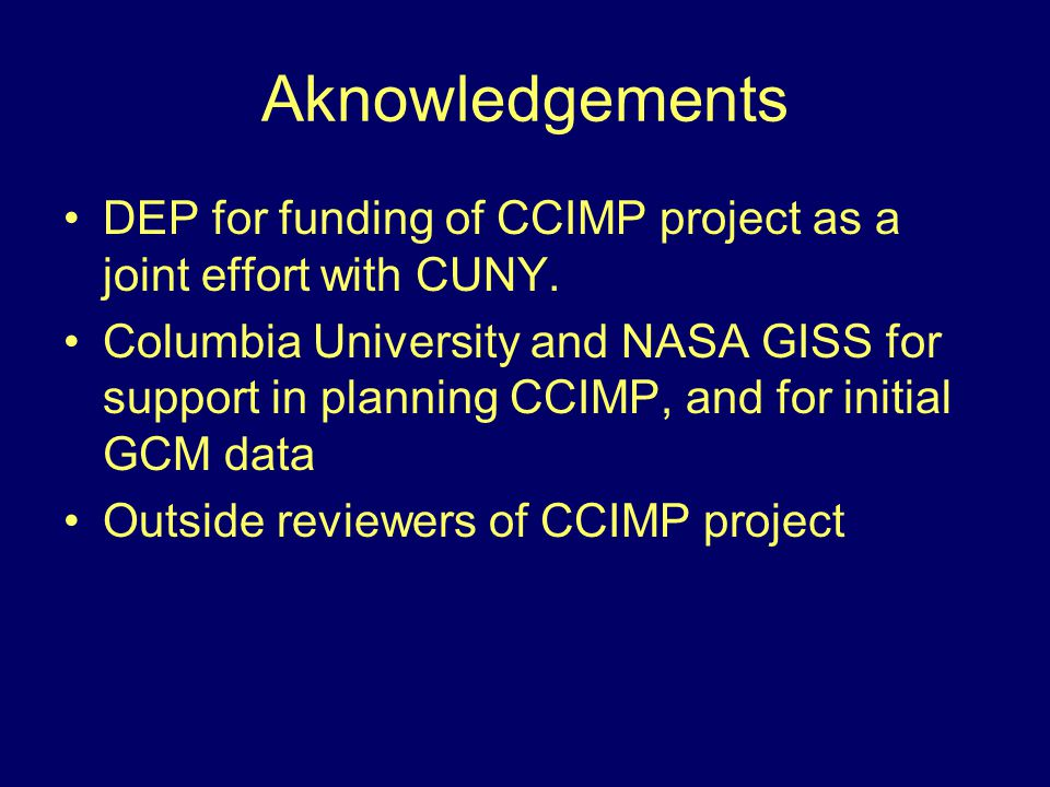 Aknowledgements DEP for funding of CCIMP project as a joint effort with CUNY.