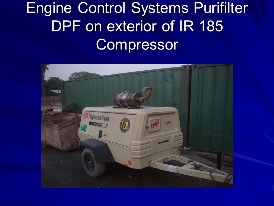 Engine Control Systems Purifilter DPF on exterior of IR 185 Compressor