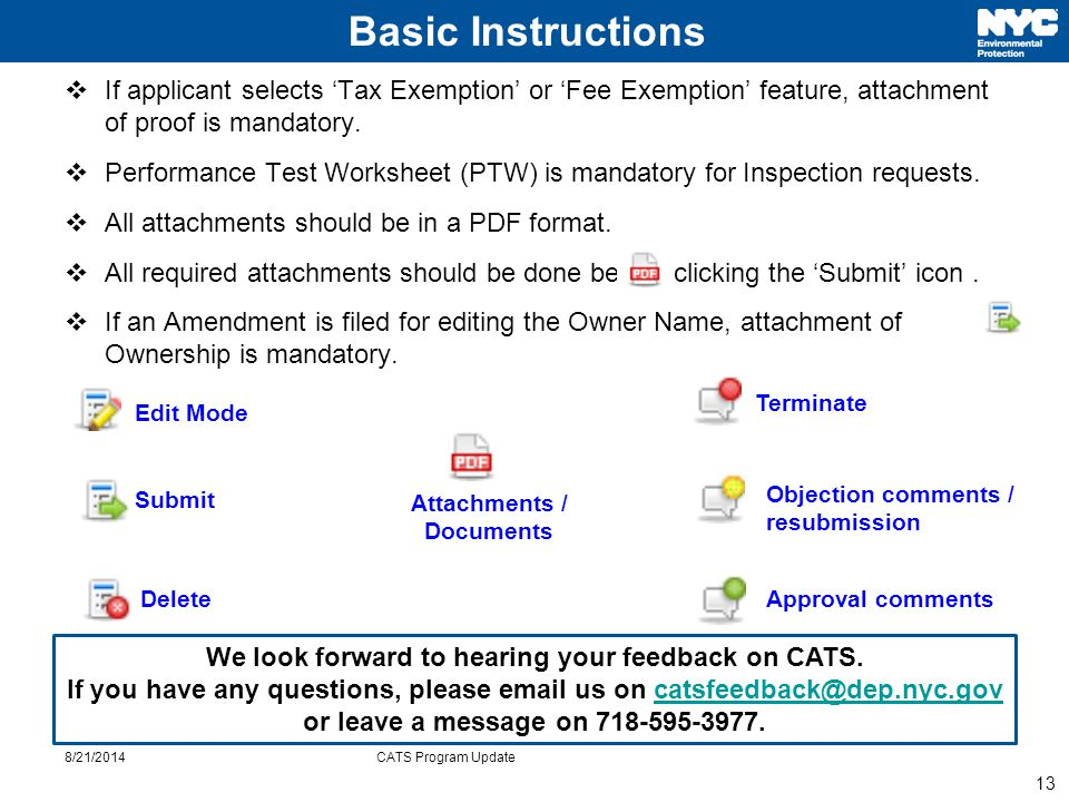 13  If applicant selects 'Tax Exemption' or 'Fee Exemption' feature, attachment of proof is mandatory.  Performance Test Worksheet (PTW) is mandator