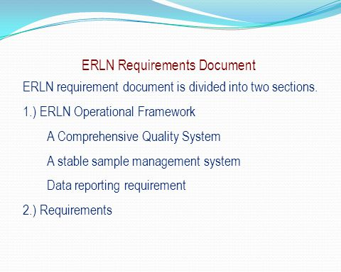 ERLN Requirements Document. ERLN requirement document is divided into two sections.