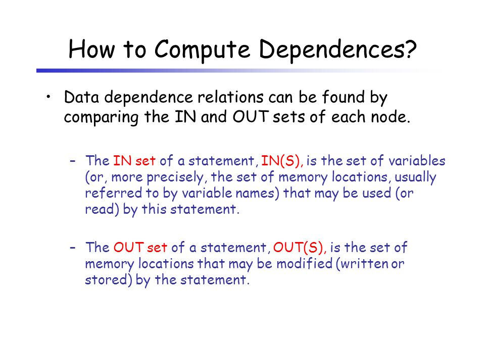 How to Compute Dependences.