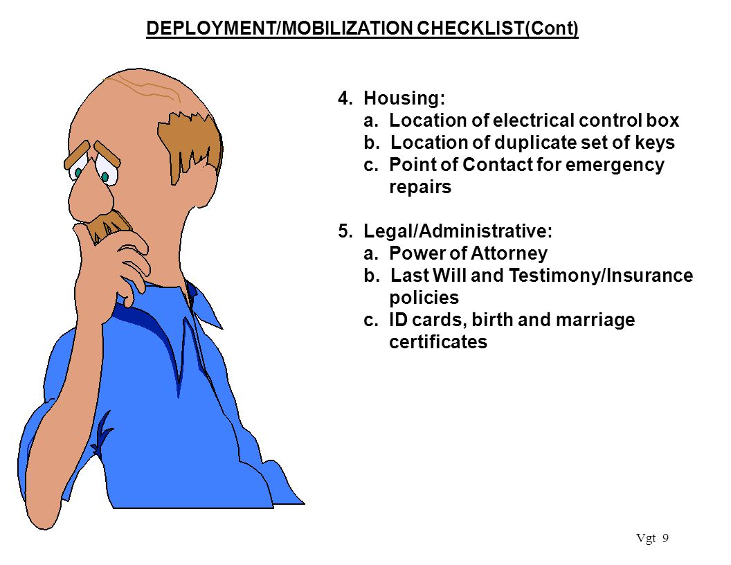 Vgt 9 DEPLOYMENT/MOBILIZATION CHECKLIST(Cont) 4. Housing: a.