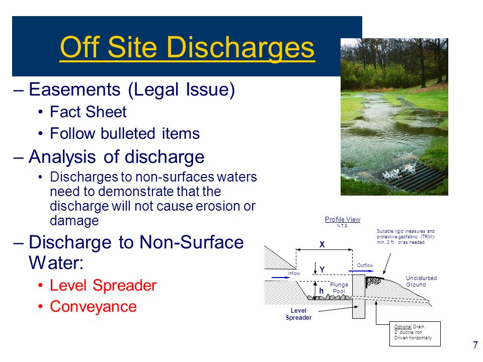 7 Off Site Discharges –Easements (Legal Issue) Fact Sheet Follow bulleted items –Analysis of discharge Discharges to non-surfaces waters need to demon