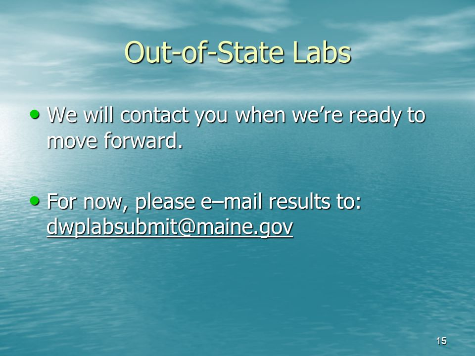 Out-of-State Labs We will contact you when we're ready to move forward.