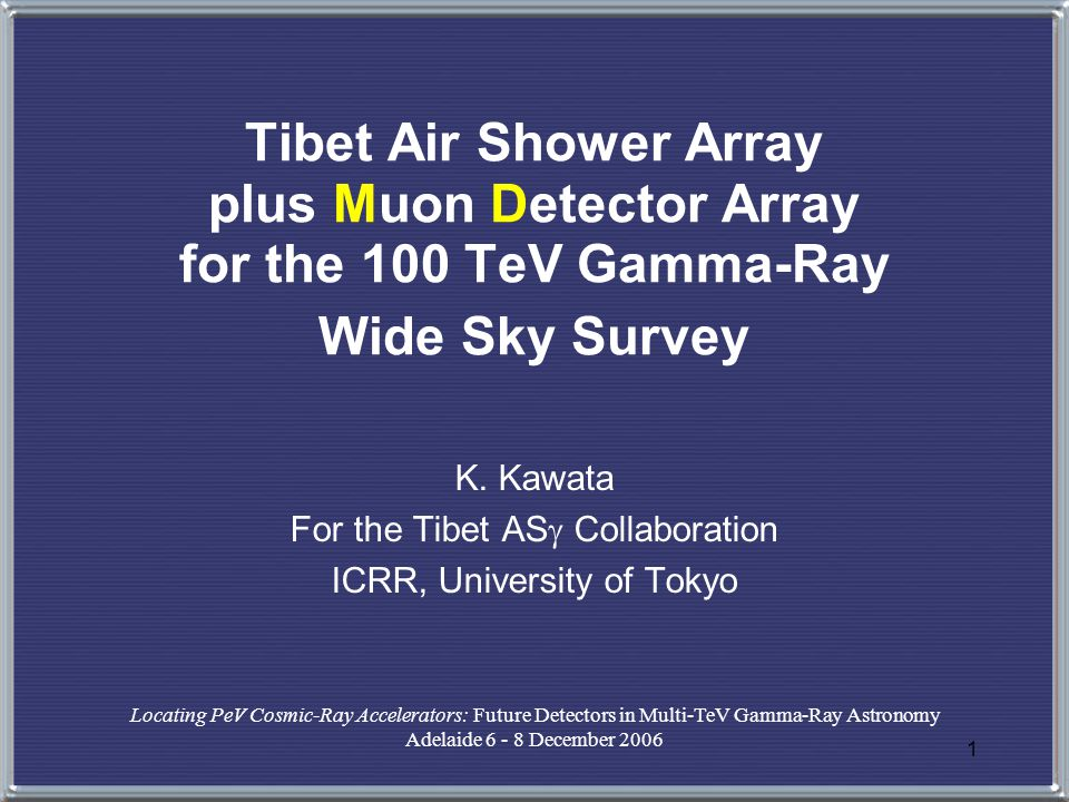 1 Tibet Air Shower Array plus Muon Detector Array for the 100 TeV Gamma-Ray Wide Sky Survey K.