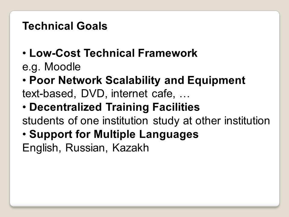 Technical Goals Low-Cost Technical Framework e.g.