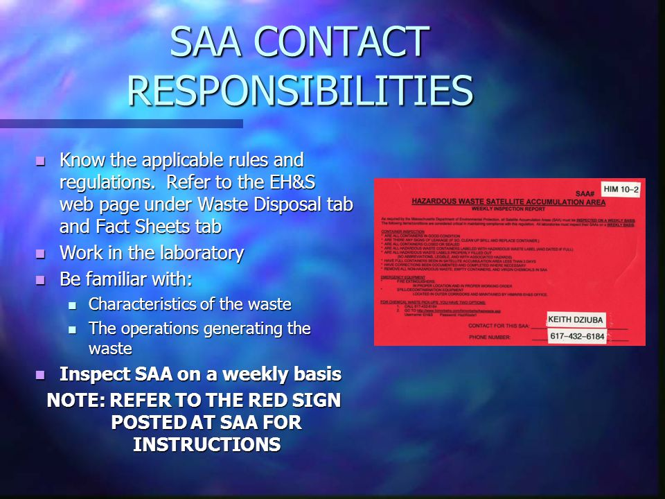 SAA CONTACT RESPONSIBILITIES Know the applicable rules and regulations.