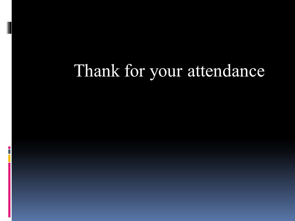 Thank for your attendance
