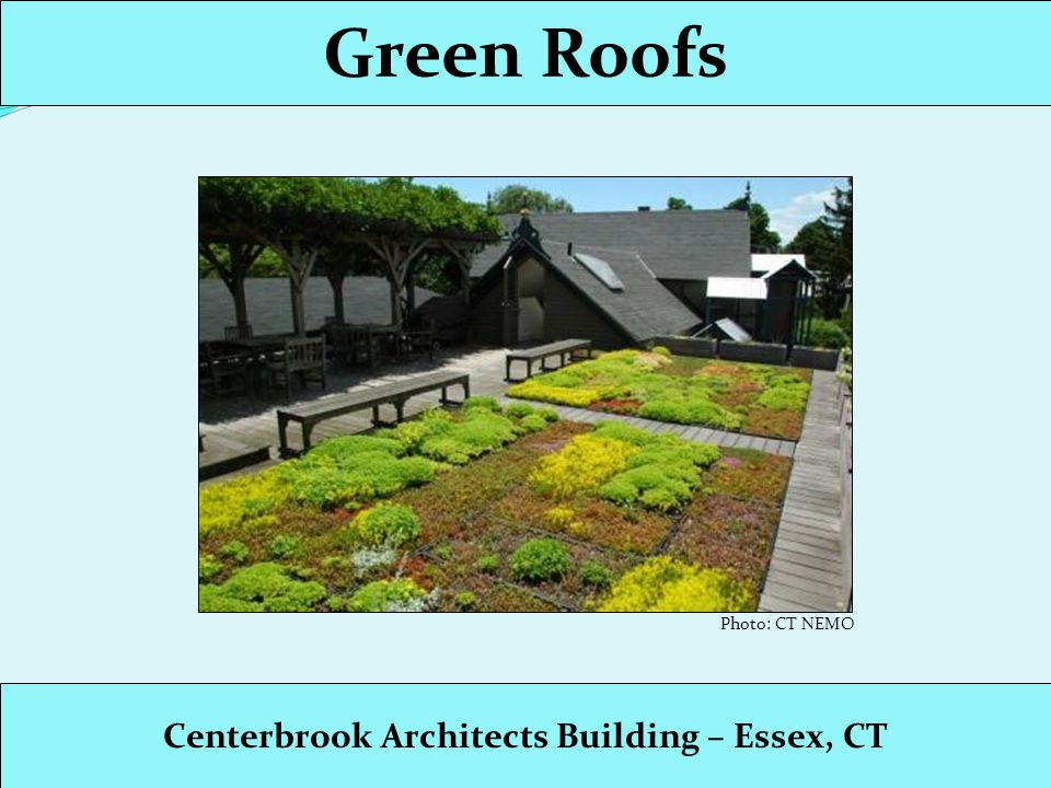 Green Roofs Whitney Water Purification Facility– Hamden, CT Photo: CT DEP