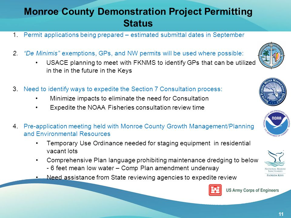 "11 1. Permit applications being prepared – estimated submittal dates in September 2. ""De Minimis"" exemptions, GPs, and NW permits will be used where p"