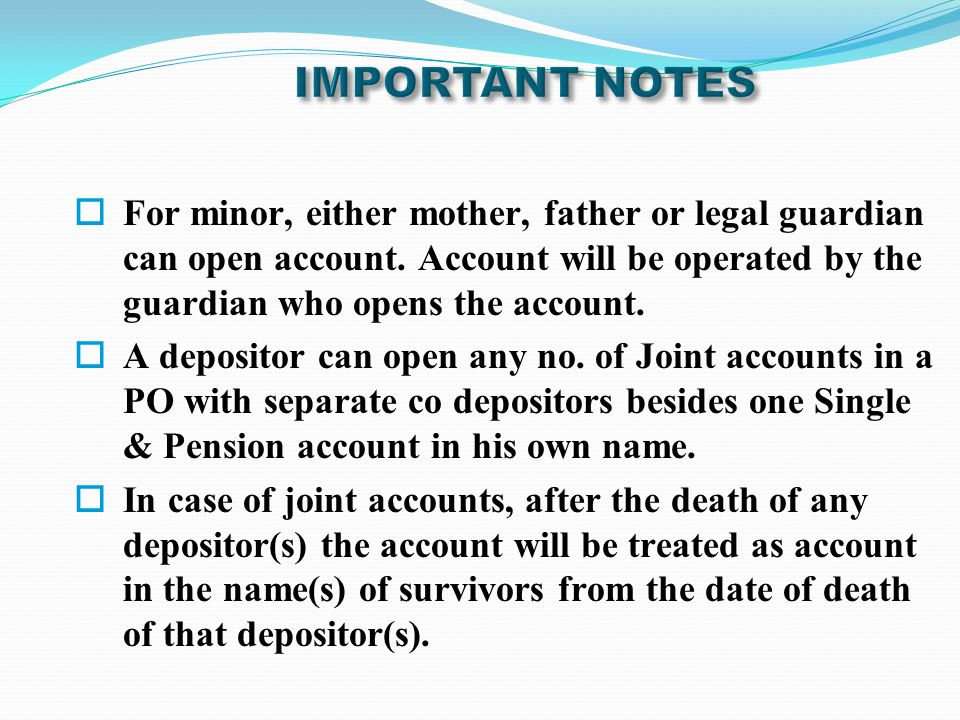  If the last surviving depositor of a joint account have one single account already opened in his/her name in the same PO, one account will have to be closed.