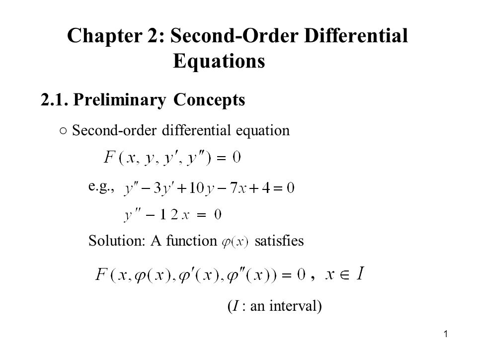 : linearly independent and The homogeneous solutions: The general solution: 42