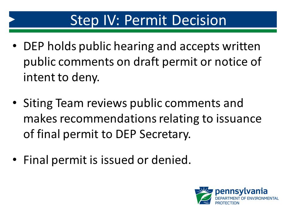 DEP holds public hearing and accepts written public comments on draft permit or notice of intent to deny.