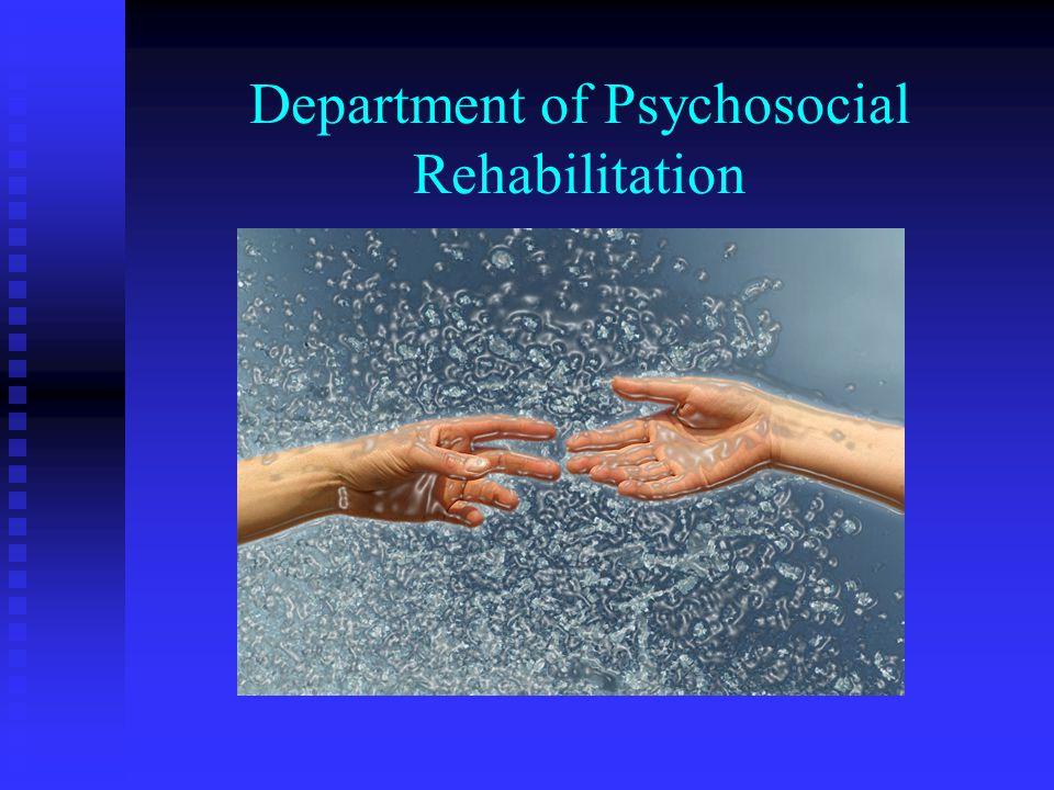 Department of Psychosocial Rehabilitation