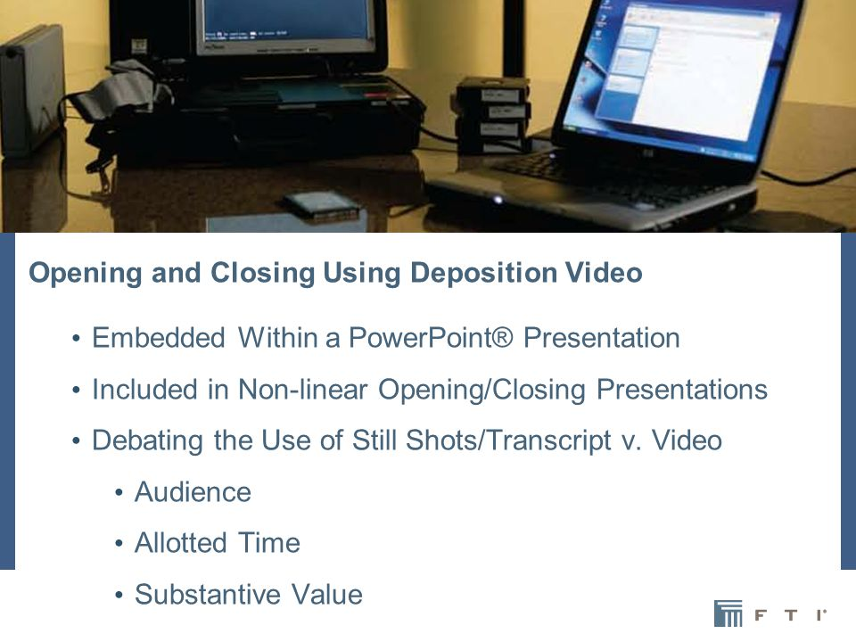 During the Course of Hearings and/or Trials Presentation of Virtual Testimony on Direct or Cross Scrolling Transcript Synchronized Exhibits Options for Presentation Bench v.