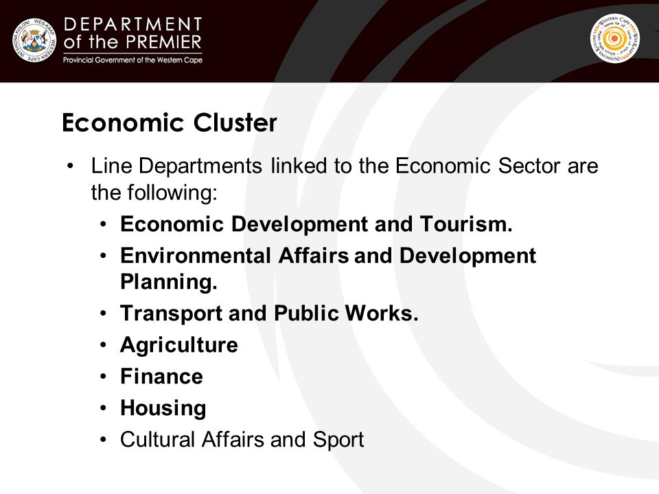 Economic Cluster Line Departments linked to the Economic Sector are the following: Economic Development and Tourism.