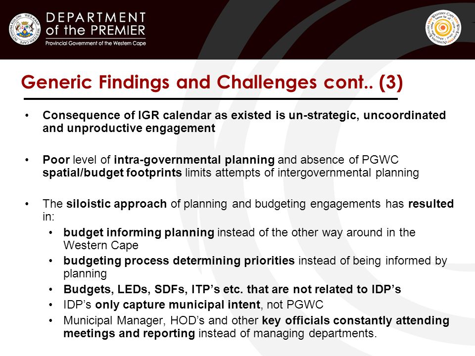 Generic Findings and Challenges cont..
