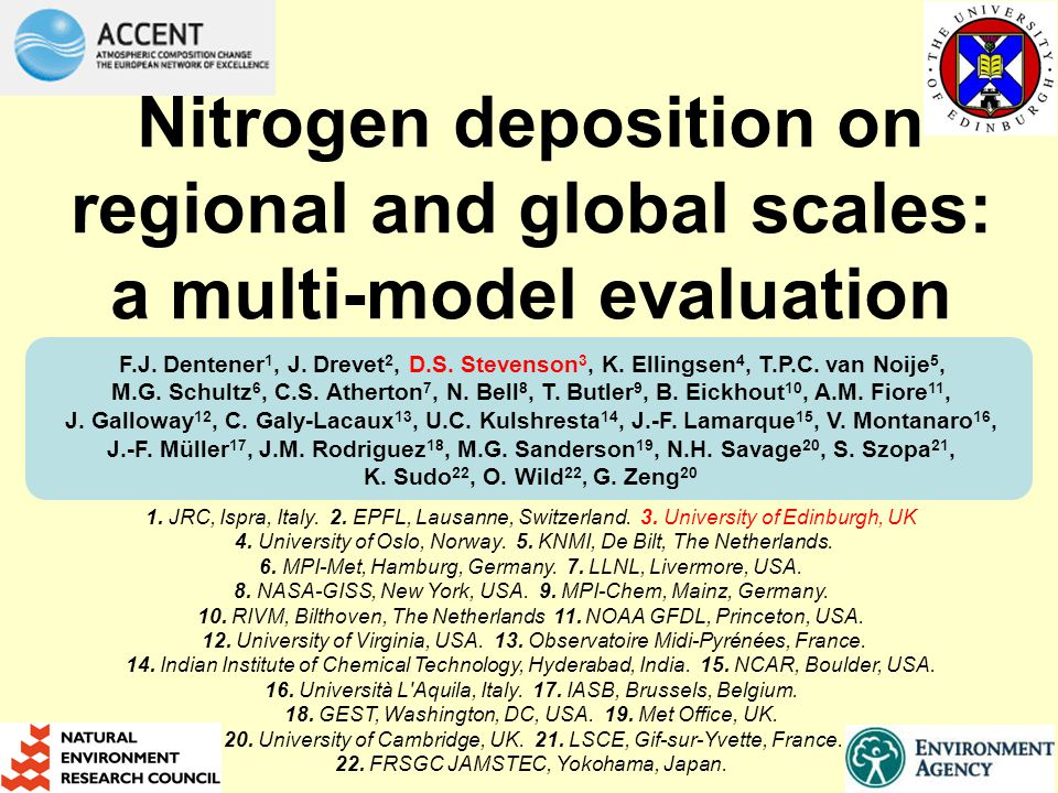 Nitrogen deposition on regional and global scales: a multi-model evaluation F.J.