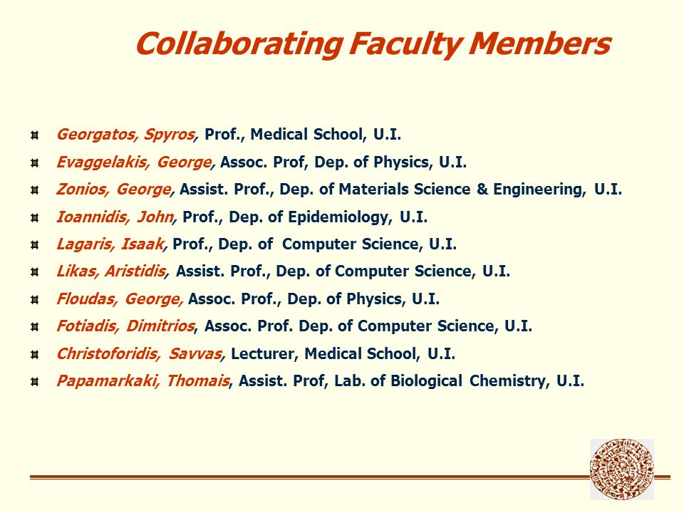 Personnel in Research Projects (Period 2001-2004) 52 Researchers with work contracts 22 Postgraduate Students