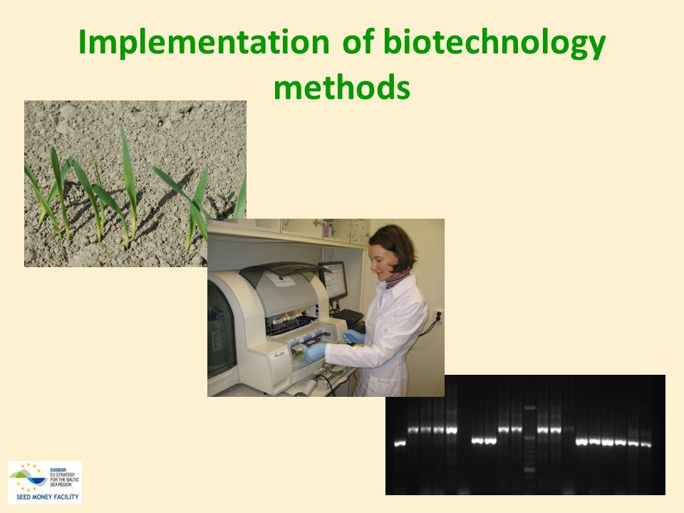 Implementation of biotechnology methods