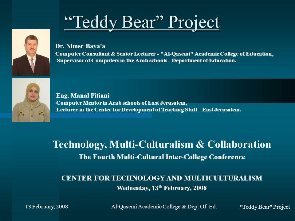 Teddy Bear Project 13 February, 2008 Description Hi from Fidaa I am in front of the school.