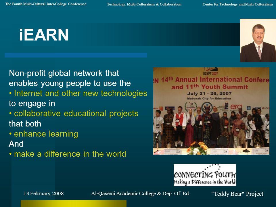 Teddy Bear Project 13 February, 2008 iEARN 120 Country Programs Al-Qasemi Academic College & Dep.