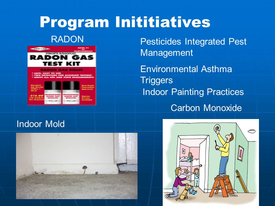 Indoor Environments Program Compliance Public Outreach and Education