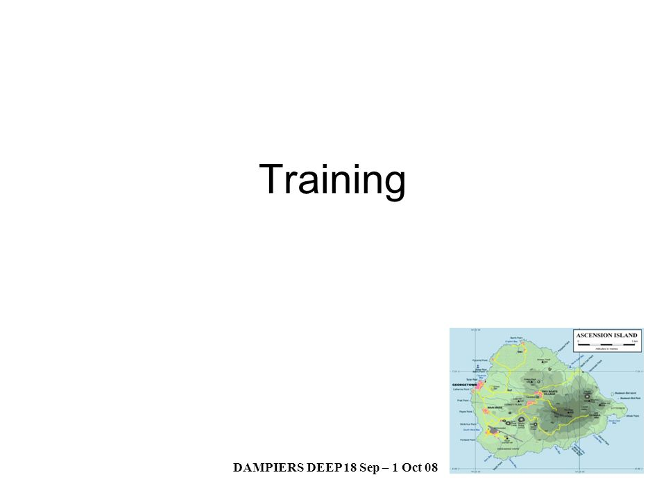 DAMPIERS DEEP 18 Sep – 1 Oct 08 Training