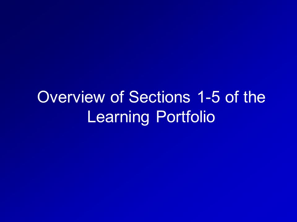 Overview of Sections 1-5 of the Learning Portfolio